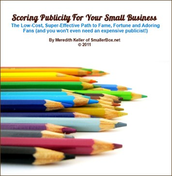 How to Score Publicity for Your Small Business