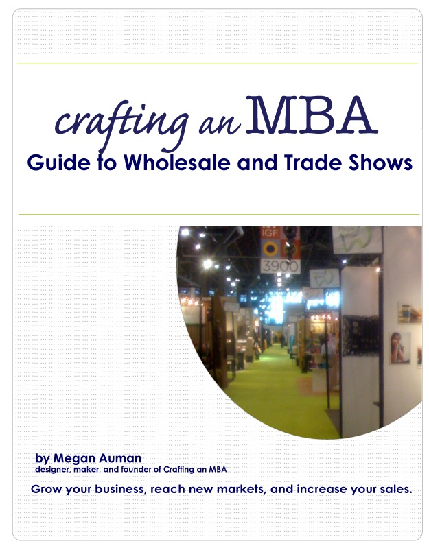 Guide to Wholesale and Trade Shows by Megan Auman