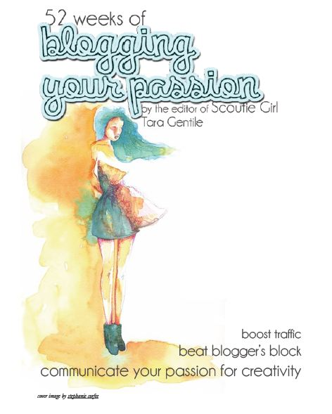 52 Weeks of Blogging Your Passion by Tara Gentile