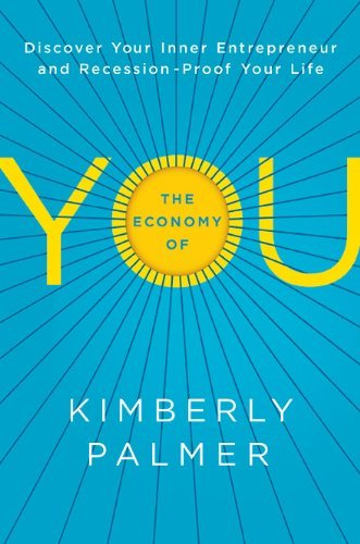 The Economy of You by Kimberly Palmer | Create Hype