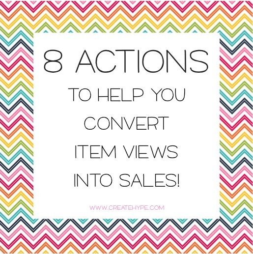8 Actions to Convert | Create Hype