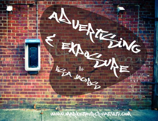 Advertising and Exposure by Lisa Jacobs