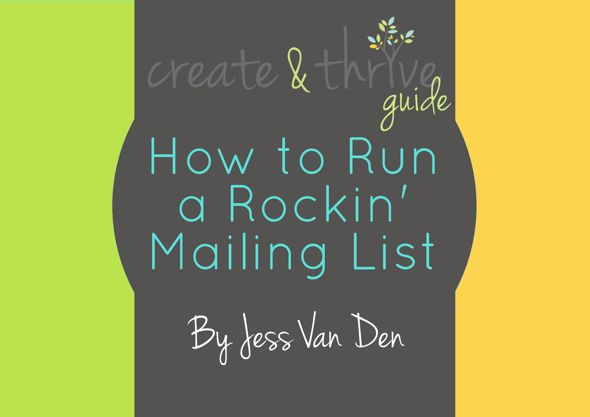 Create & Thrive How to Run a Rockin Mailing List