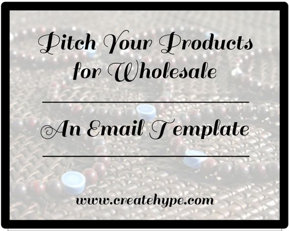 Email Template Wholesale Pitch | Create Hype