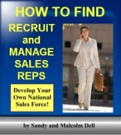 How to Find, Recruit, and Manage Sales Reps by Sandy and Malcolm Dell