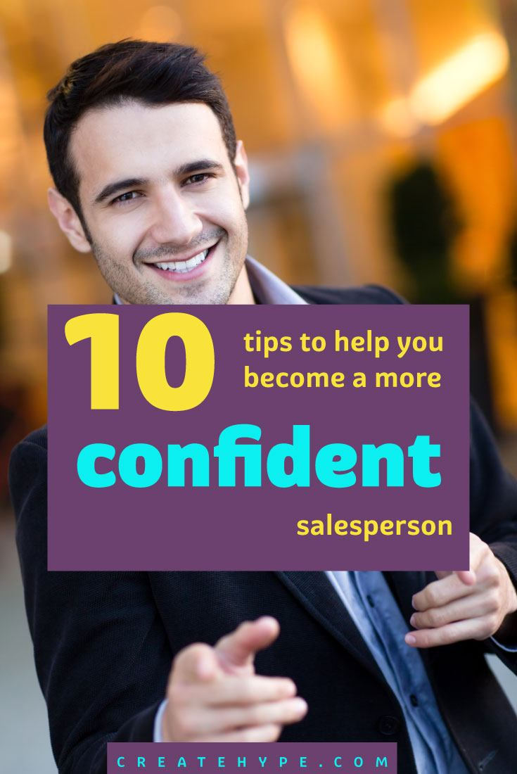 If you can't sell stuff, you don't have a business. Right? So here are 10 tips to help you increase your confidence when it comes to selling and sales.