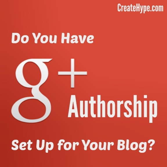Do You Have Google+ Authorship Set Up for Your Blog?