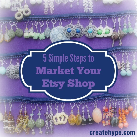 5 Simple Steps to Market Your Etsy Shop