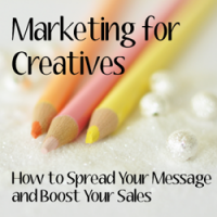Marketing for Creatives by April Bowles-Olin
