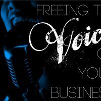 Freeing the Voice of Your Business